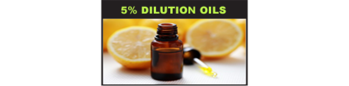 5% Dilution Oils